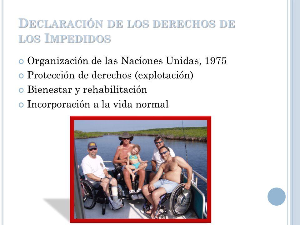 C ONVENCIÓN SOBRE LOS DERECHOS DE LAS PERSONAS CON DISCAPACIDAD Reconoce las barreras del entorno que alteran los derechos de las personas con discapa