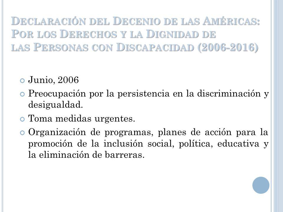 D ECLARACIÓN DE M ONTREAL SOBRE DISCAPACIDAD INTELECTUAL Organización mundial de la Salud (OMS) y la Organización Panamericana de la Salud (OPS) Denun
