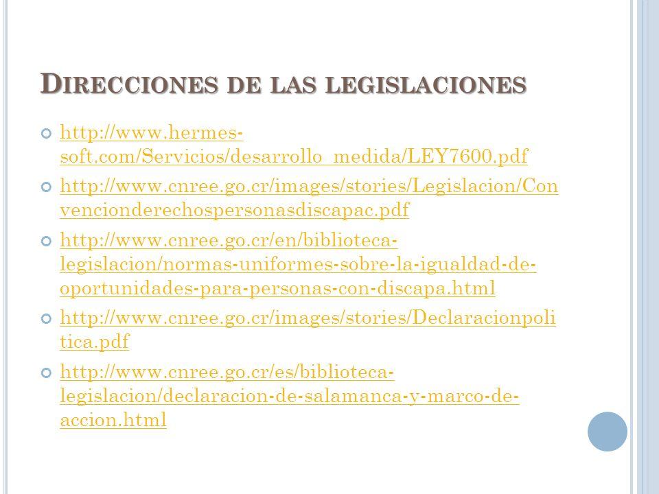 L EY DE A PROBACIÓN DE LA C ONVENCIÓN SOBRE LOS D ERECHOS DE LAS P ERSONAS CON D ISCAPACIDAD Y SU P ROTOCOLO ONU, abierto a firmas para los estados a