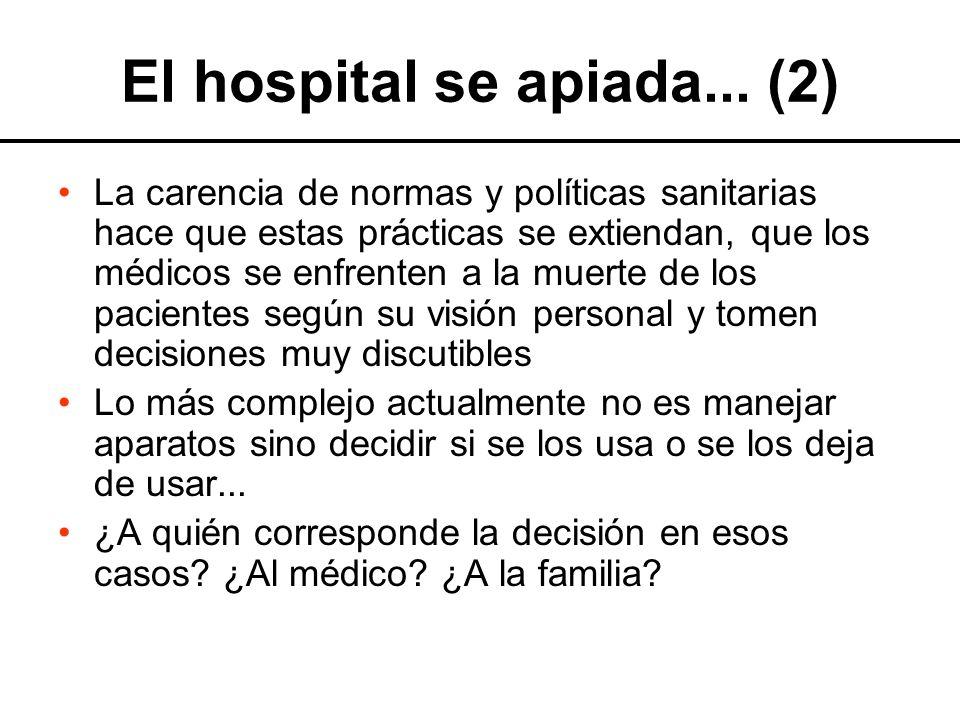 El hospital se apiada...