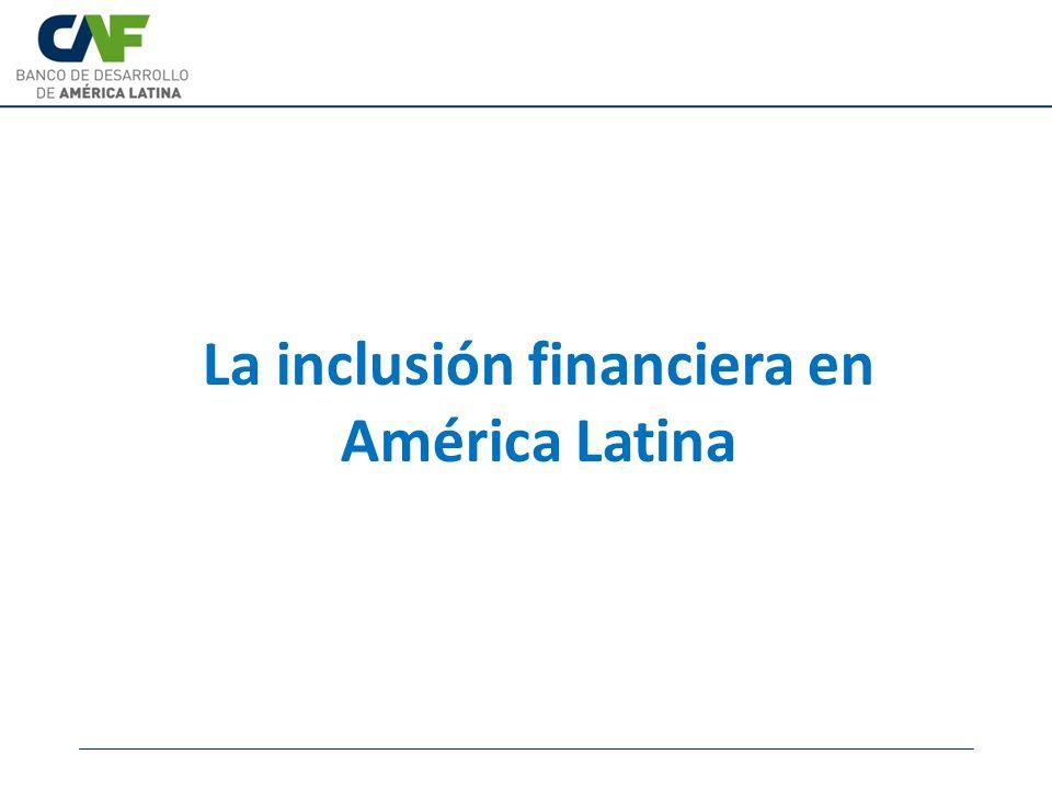 Aspectos clave de la inclusión financiera en AL El producto financiero más utilizado es la cuenta de ahorros, la cual, en la mayoría de los casos, es abierta como un requisito del empleador para depositar los pagos salariales.