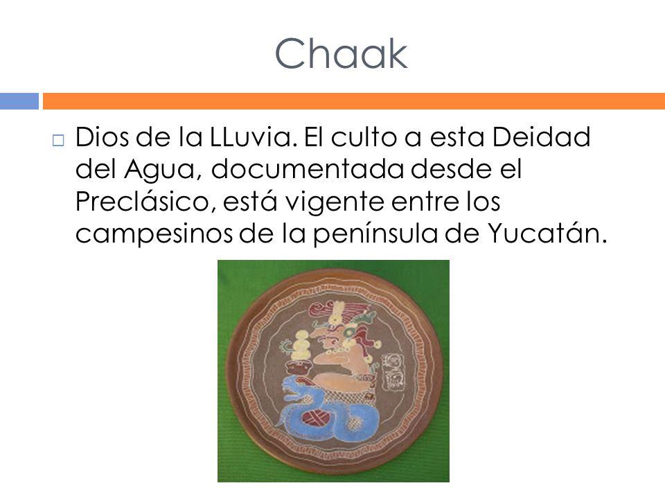 Chaak Dios de la LLuvia.