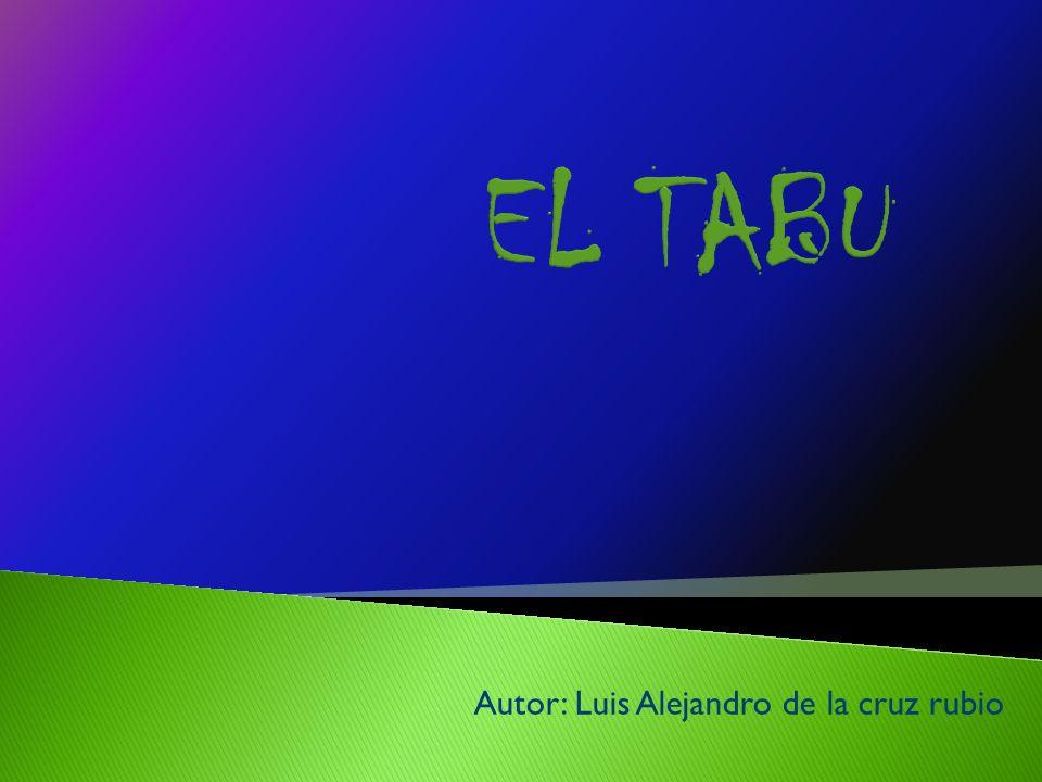 Autor: Luis Alejandro de la cruz rubio