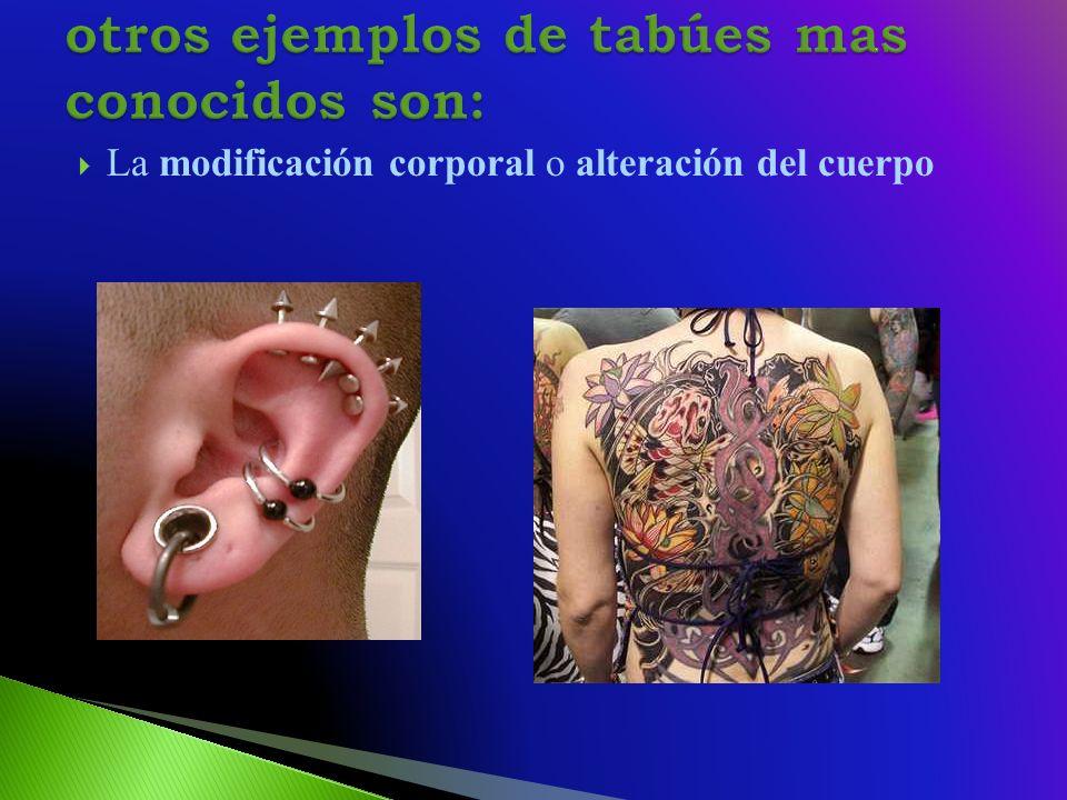 La modificación corporal o alteración del cuerpo