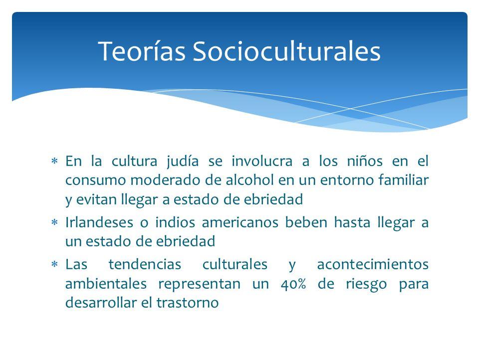 En la cultura judía se involucra a los niños en el consumo moderado de alcohol en un entorno familiar y evitan llegar a estado de ebriedad Irlandeses