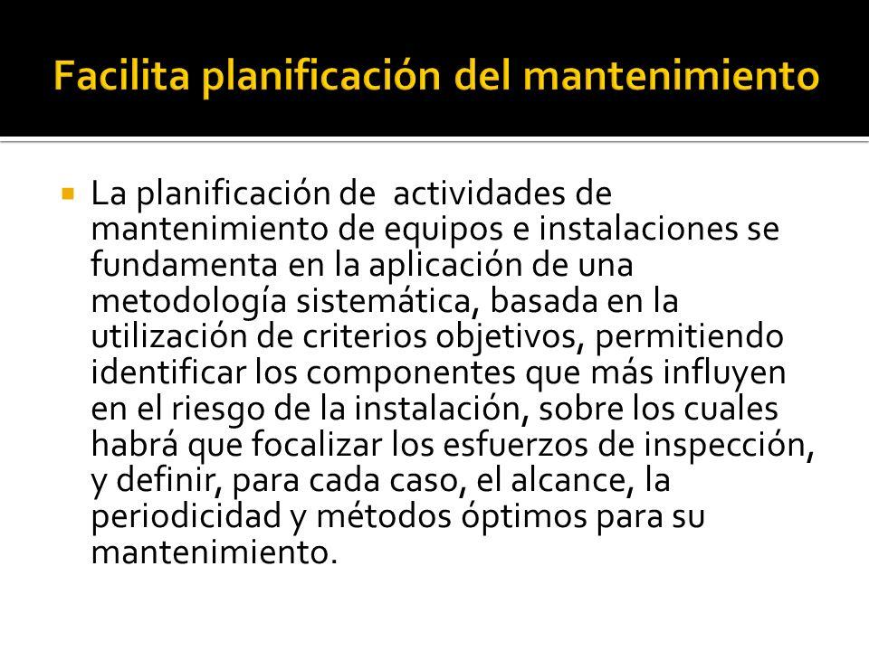 La planificación de actividades de mantenimiento de equipos e instalaciones se fundamenta en la aplicación de una metodología sistemática, basada en l