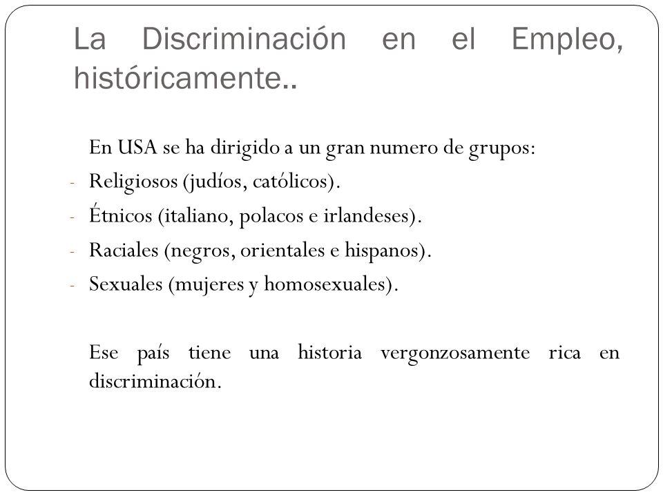 La Discriminación en el Empleo, históricamente..