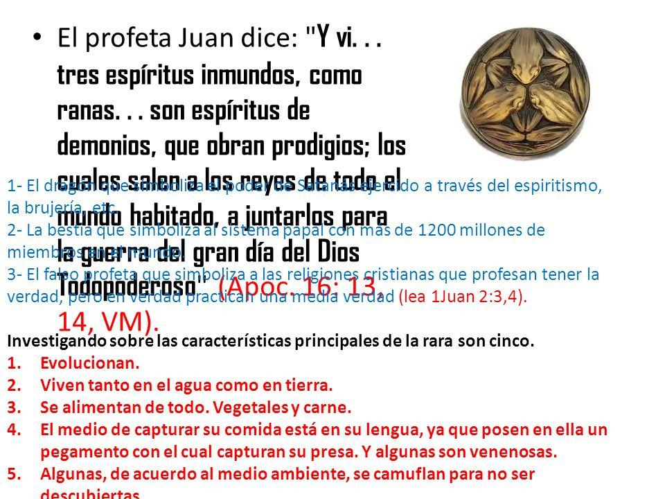 El profeta Juan dice: