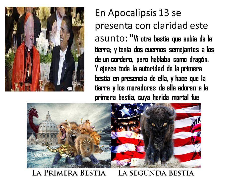 En Apocalipsis 13 se presenta con claridad este asunto:
