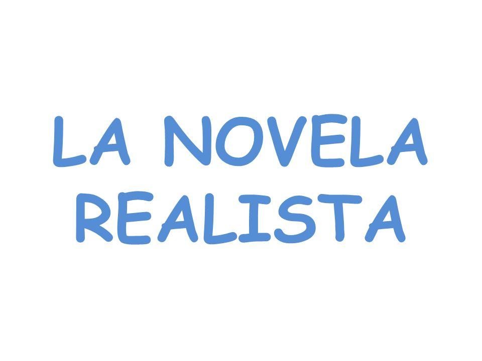 LA NOVELA REALISTA