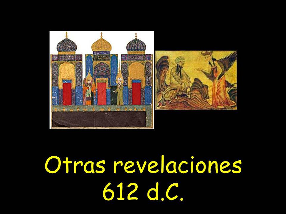 Otras revelaciones 612 d.C.