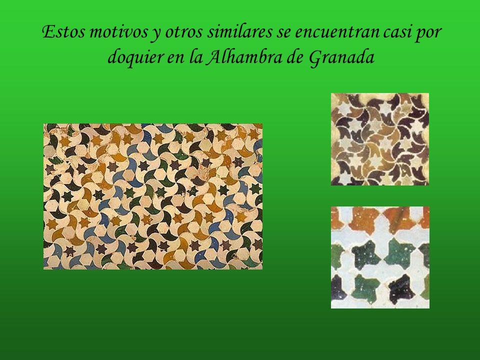 Estos motivos y otros similares se encuentran casi por doquier en la Alhambra de Granada