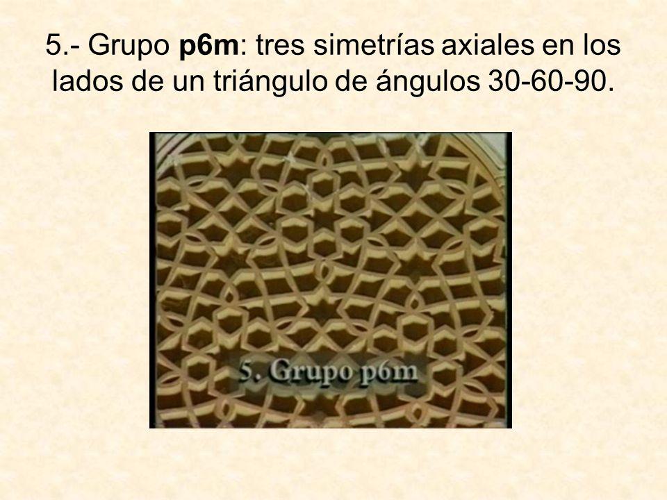 5.- Grupo p6m: tres simetrías axiales en los lados de un triángulo de ángulos 30-60-90.