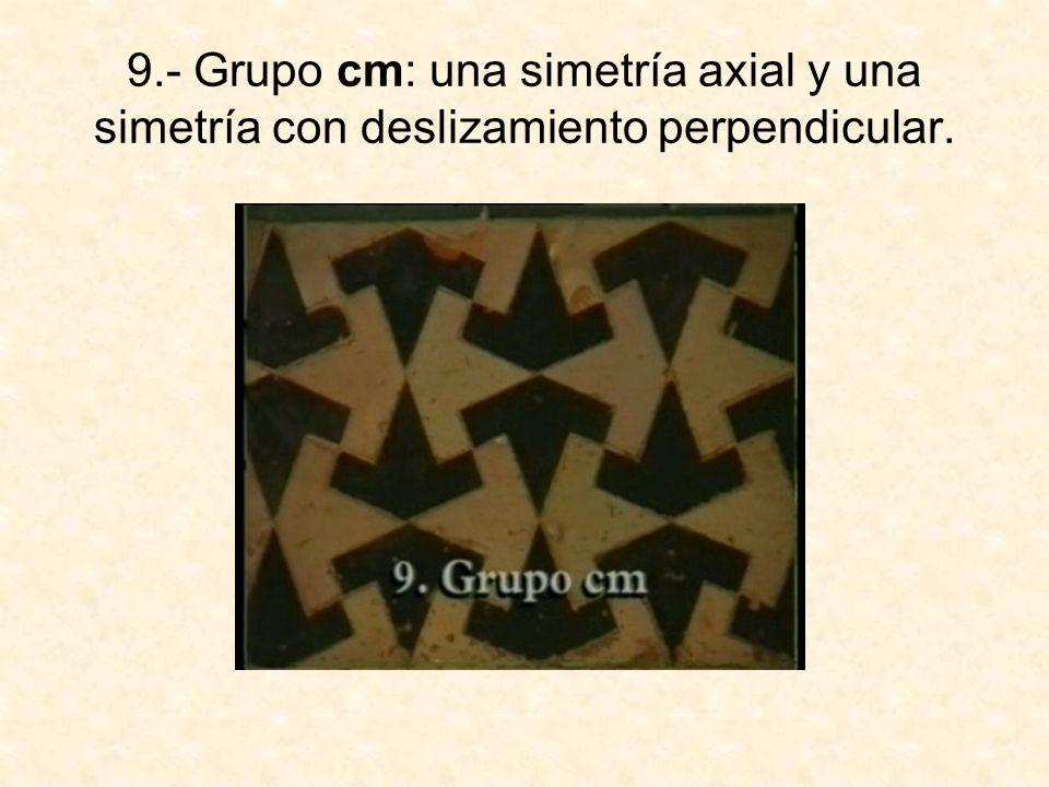 10.- Grupo cmm (pez volador): dos simetrías axiales perpendiculares y una simetría central.