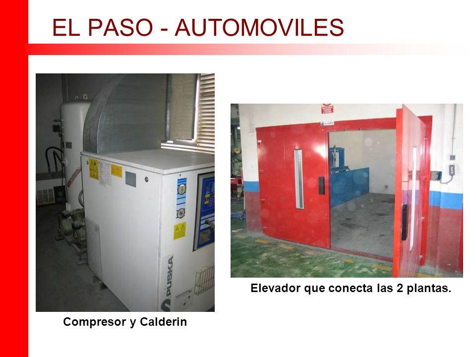 Compresor y Calderin EL PASO - AUTOMOVILES Elevador que conecta las 2 plantas.