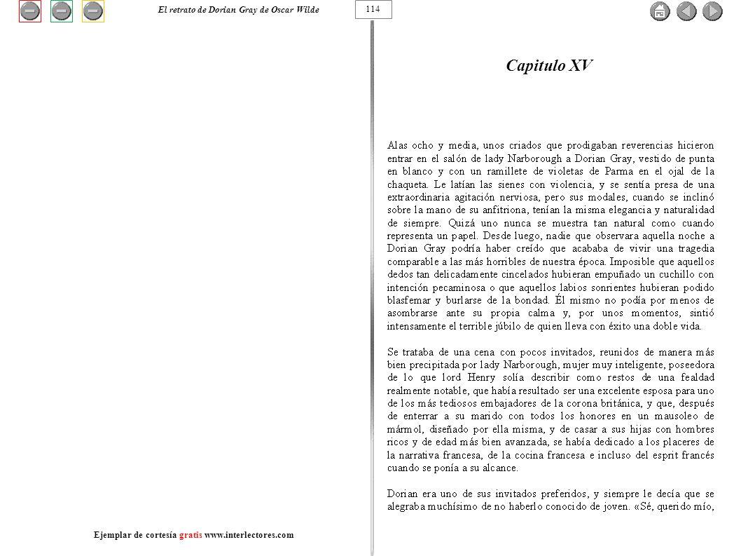 Capitulo XV 114 El retrato de Dorian Gray de Oscar Wilde Ejemplar de cortesía gratis www.interlectores.com