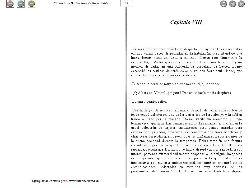 Capitulo VIII 63 El retrato de Dorian Gray de Oscar Wilde Ejemplar de cortesía gratis www.interlectores.com
