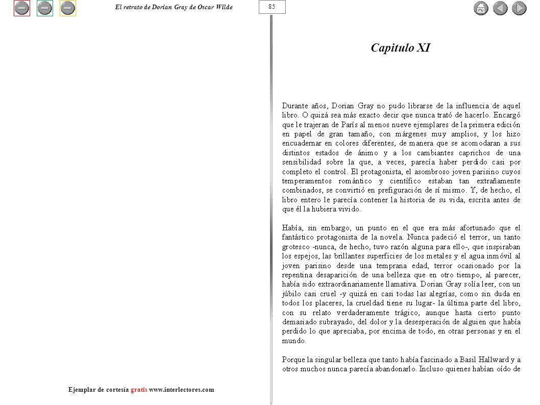 Capitulo XI 85 El retrato de Dorian Gray de Oscar Wilde Ejemplar de cortesía gratis www.interlectores.com