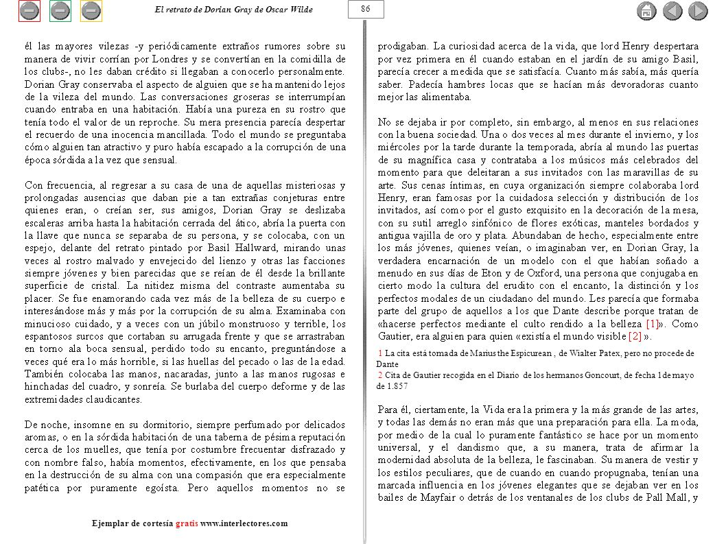 1 La cita está tomada de Marius the Espicurean, de Wialter Patex, pero no procede de Dante 2 Cita de Gautier recogida en el Diario de los hermanos Gon