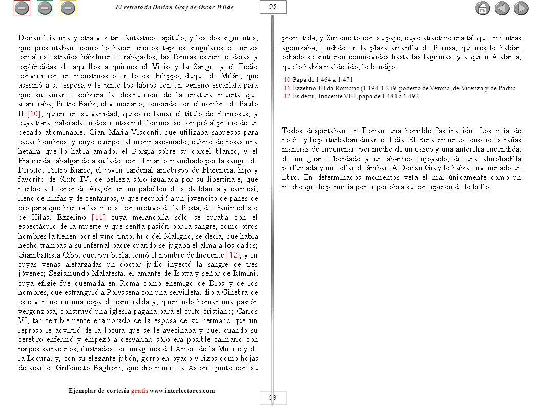 93 10 Papa de 1.464 a 1.471 11 Ezzelino III da Romano (1.194-1.259, podestá de Verona, de Vicenza y de Padua 12 Es decir, Inocente VIII, papa de 1.484