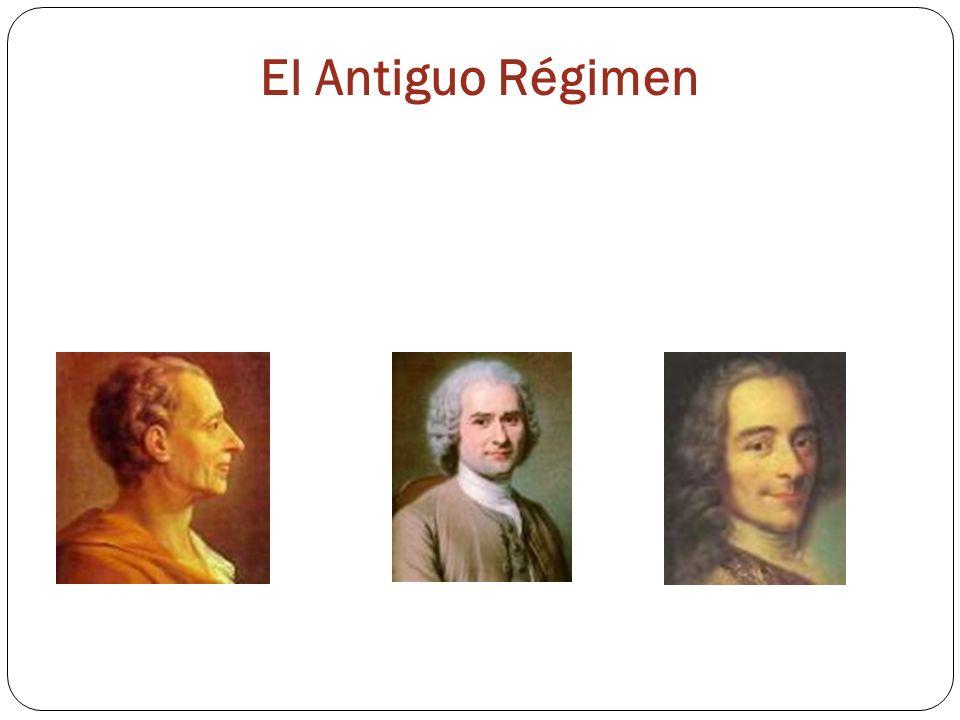 El Antiguo Régimen La Ilustración