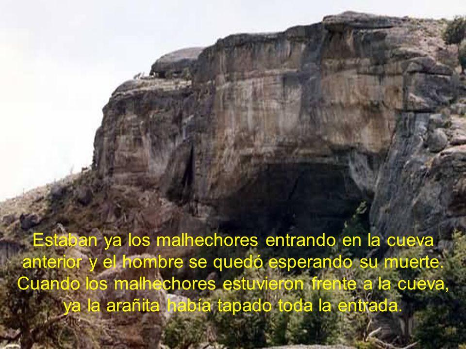 Estaban ya los malhechores entrando en la cueva anterior y el hombre se quedó esperando su muerte.