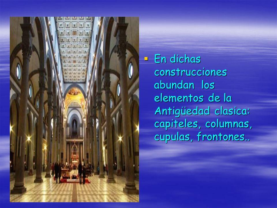 En dichas construcciones abundan los elementos de la Antigüedad clasica: capiteles, columnas, cupulas, frontones.. En dichas construcciones abundan lo