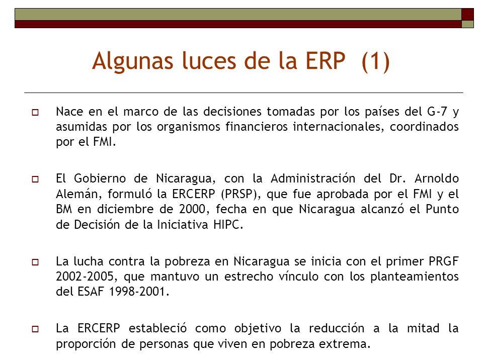Algunas luces de la ERP (1) Nace en el marco de las decisiones tomadas por los países del G-7 y asumidas por los organismos financieros internacionale