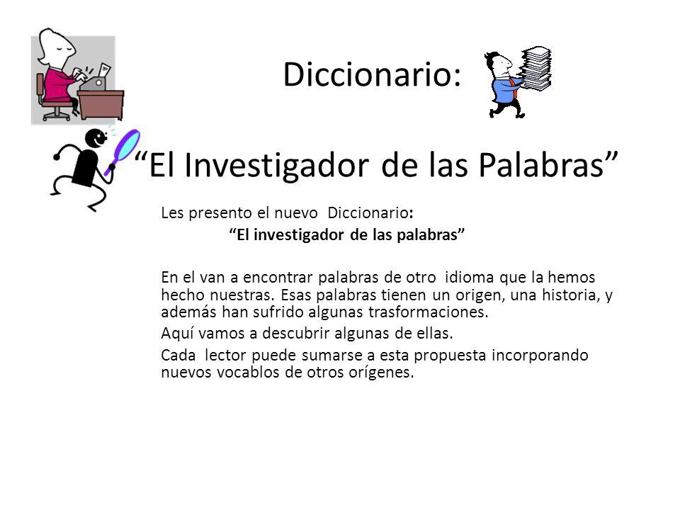 EL INVESTIGADOR DE LAS PALABRAS NUEVO DICCIONARIO: 2012