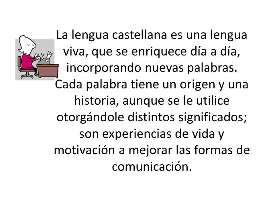 El idioma -el castellano, el español- llega a ser para nosotros como un licor que paladeamos, y del cual no podemos ya prescindir.