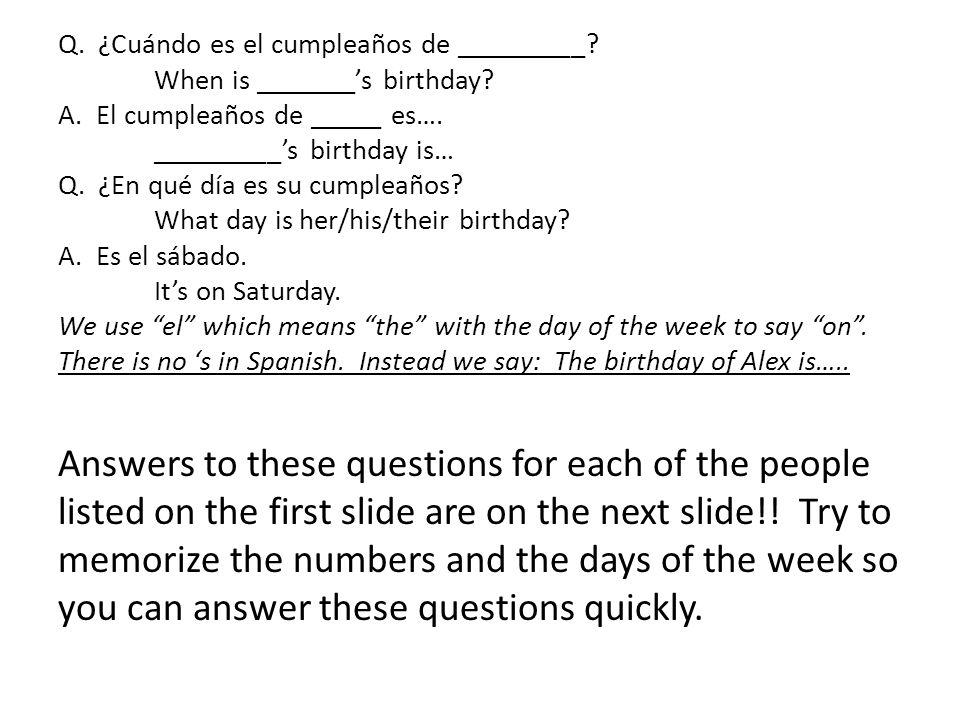 1.El cumpleaños de Pilar es el 4 de abril.2.Es el domingo.