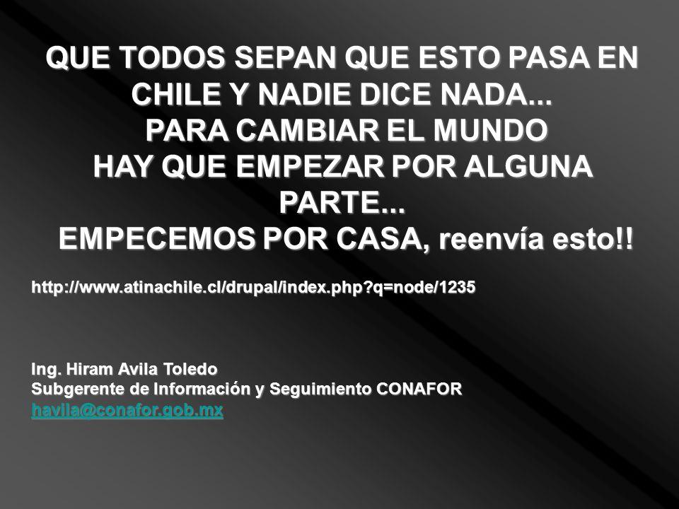 QUE TODOS SEPAN QUE ESTO PASA EN CHILE Y NADIE DICE NADA... PARA CAMBIAR EL MUNDO PARA CAMBIAR EL MUNDO HAY QUE EMPEZAR POR ALGUNA PARTE... EMPECEMOS