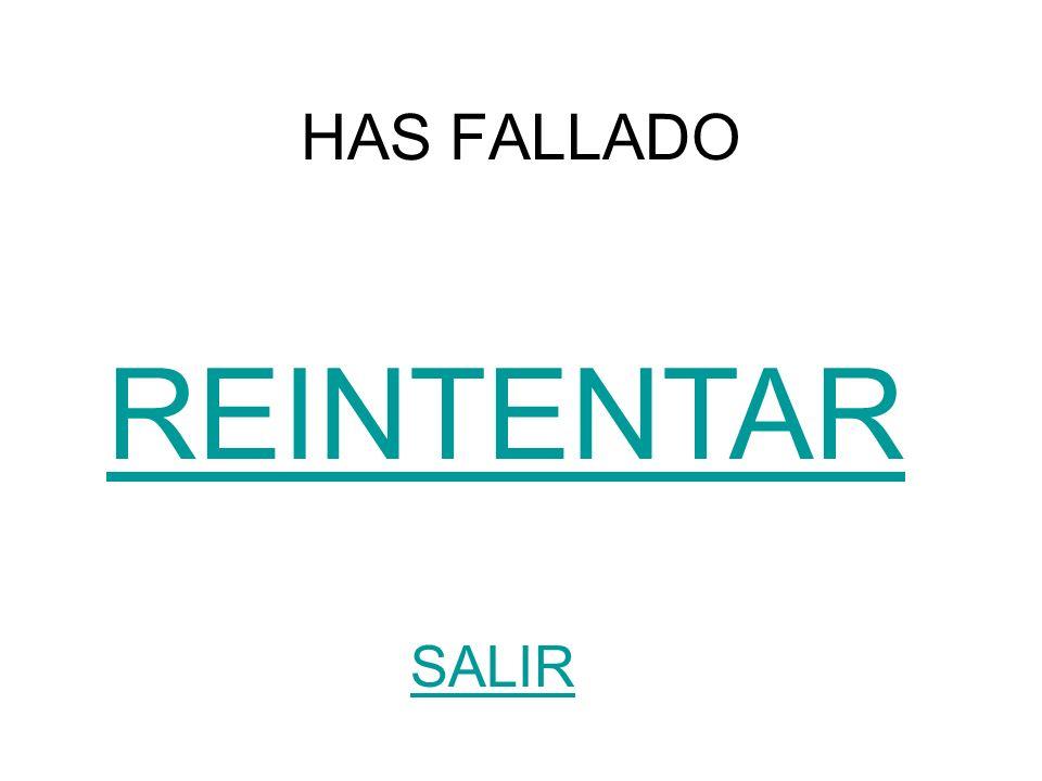 HAS FALLADO REINTENTAR SALIR