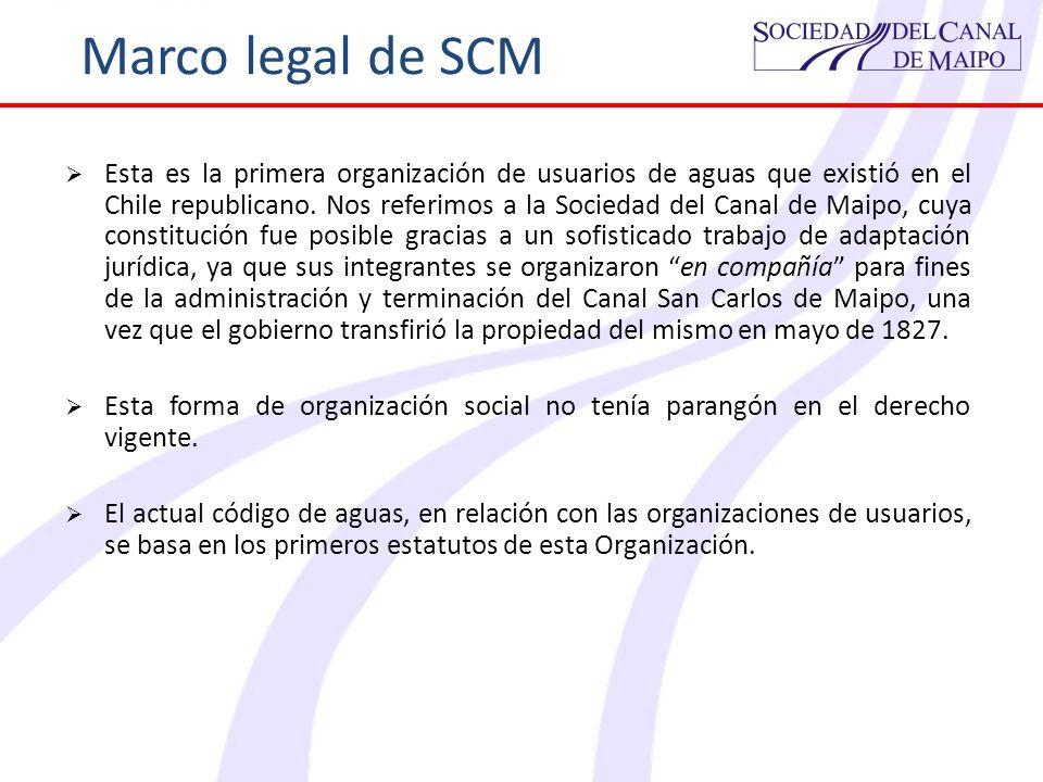 Marco legal de SCM Esta es la primera organización de usuarios de aguas que existió en el Chile republicano. Nos referimos a la Sociedad del Canal de