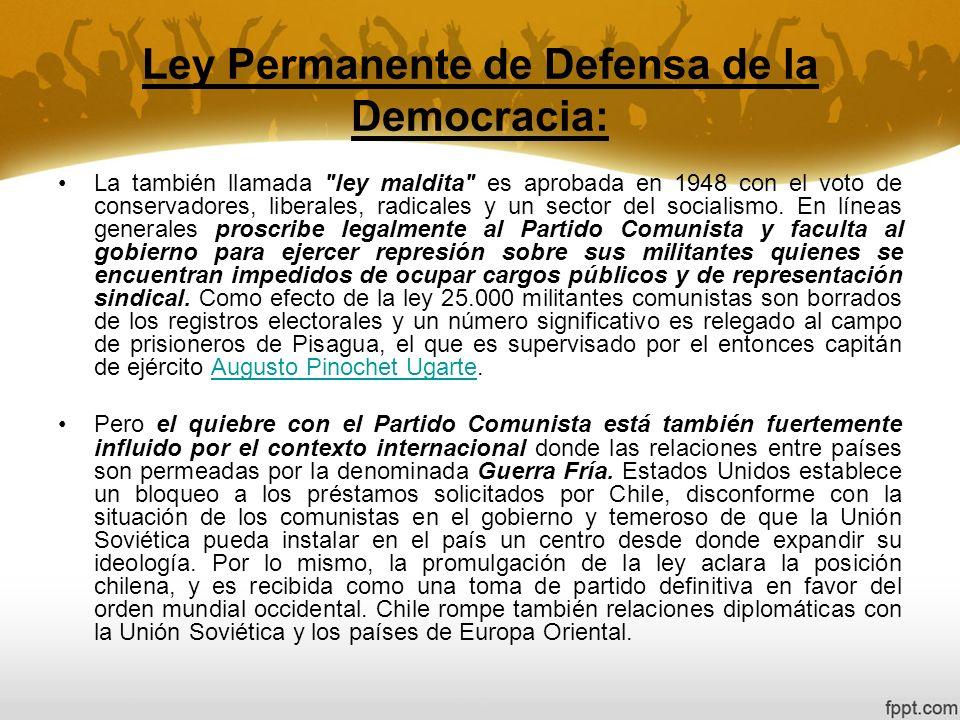 Ley Permanente de Defensa de la Democracia: La también llamada