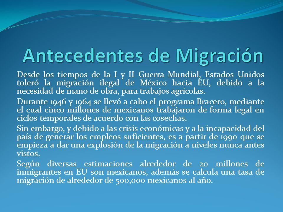 Desde los tiempos de la I y II Guerra Mundial, Estados Unidos toleró la migración ilegal de México hacia EU, debido a la necesidad de mano de obra, para trabajos agrícolas.
