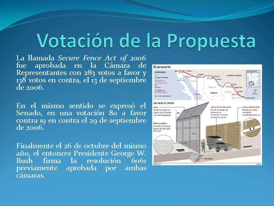 Antes, durante y finalizado el proceso legislativo el gobierno mexicano expresó su rechazo y profundo desagrado a la construcción del muro.
