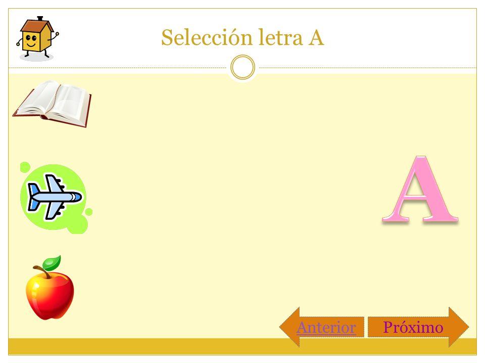 Selección letra A AnteriorPróximo