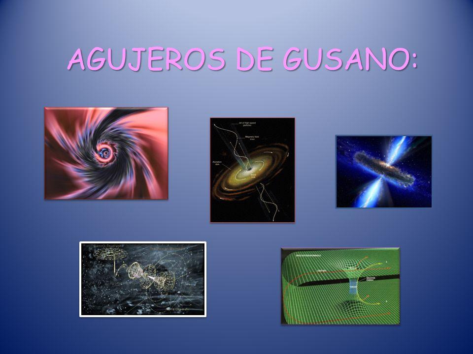 AGUJEROS DE GUSANO: