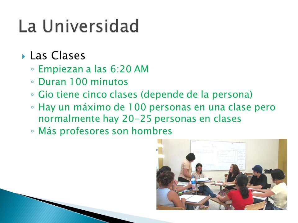 Las Clases Empiezan a las 6:20 AM Duran 100 minutos Gio tiene cinco clases (depende de la persona) Hay un máximo de 100 personas en una clase pero normalmente hay 20-25 personas en clases Más profesores son hombres