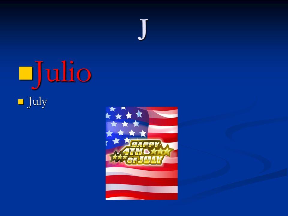 J Julio Julio July July