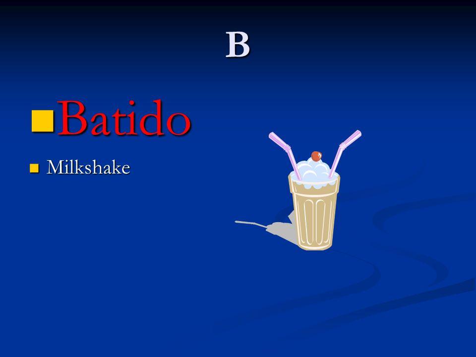 B Batido Batido Milkshake Milkshake