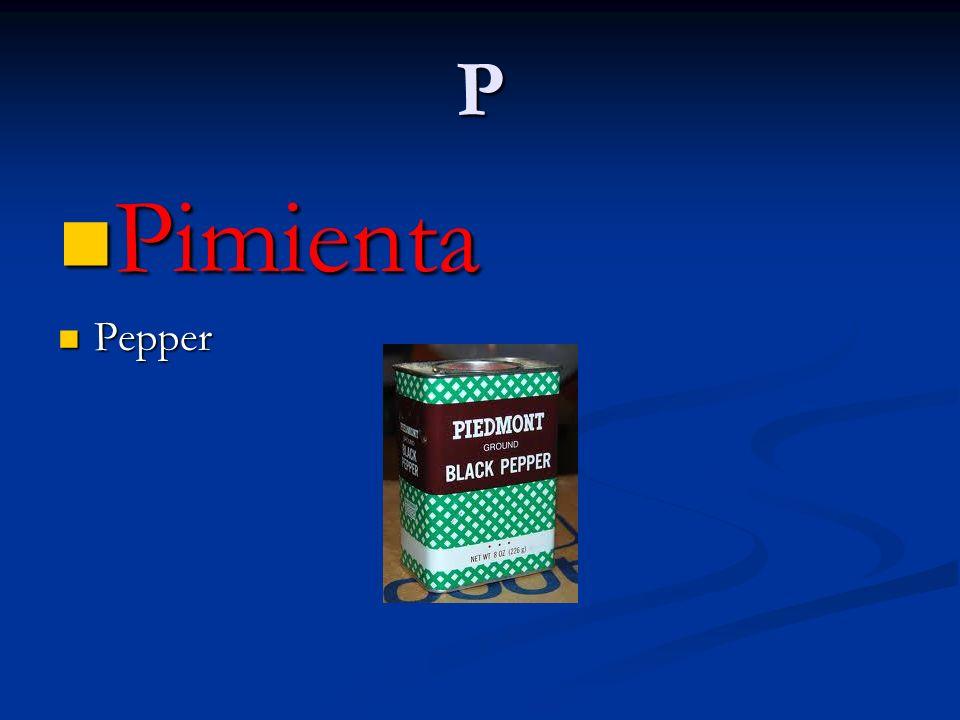P Pimienta Pimienta Pepper Pepper