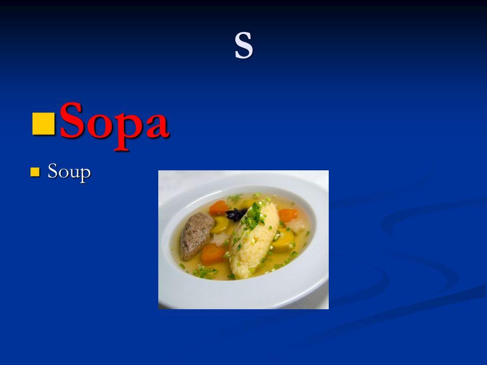 S Sopa Sopa Soup Soup