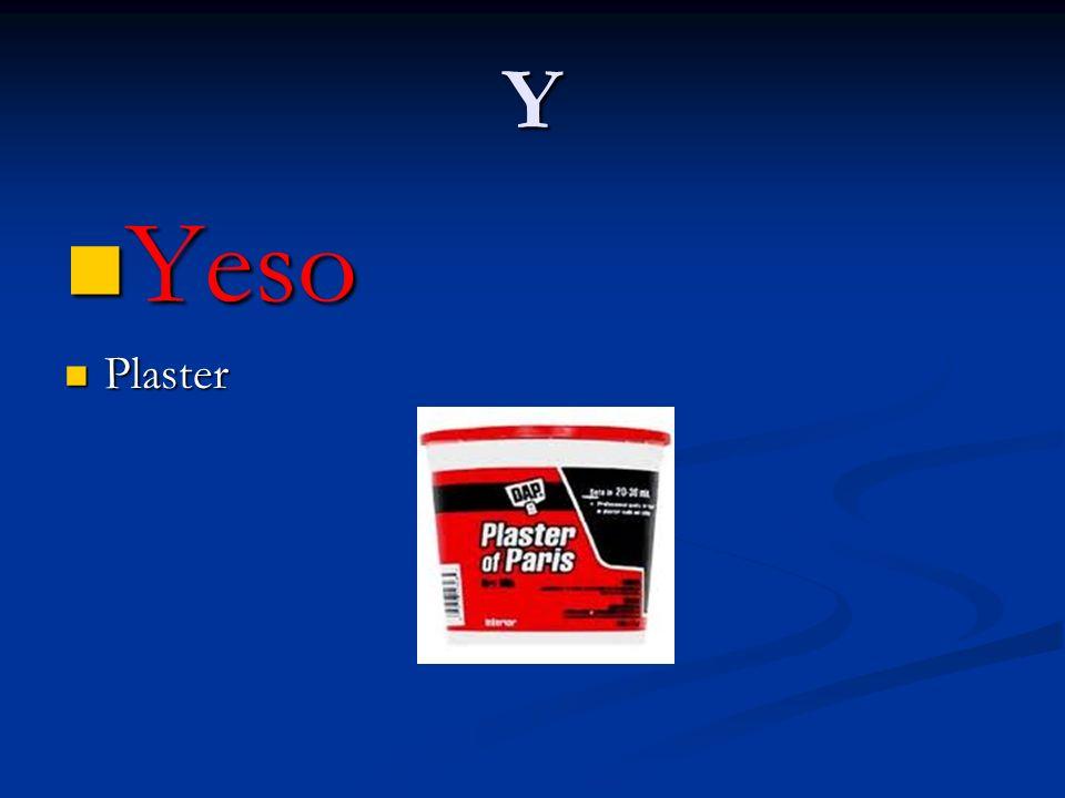 Y Yeso Yeso Plaster Plaster