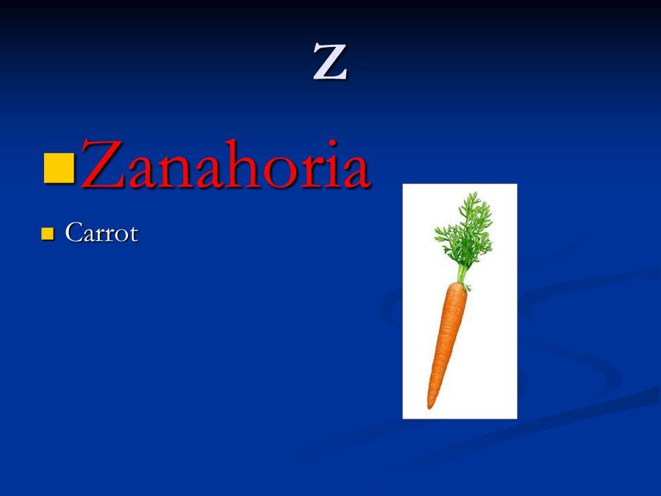 Z Zanahoria Zanahoria Carrot Carrot