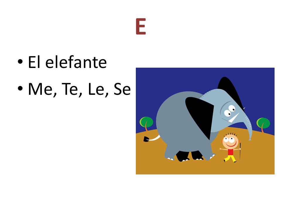 E El elefante Me, Te, Le, Se