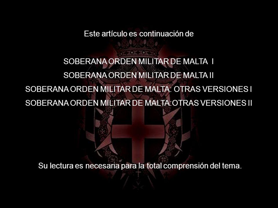 SOBERANA ORDEN MILITAR DE MALTA: OTRAS VERSIONES III