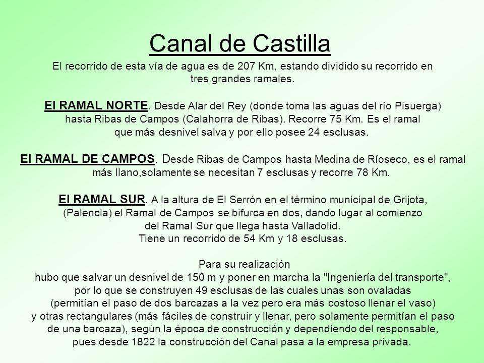 Las obras del Canal de Castilla se iniciaron en 1753 en Calahorra de Ribas.