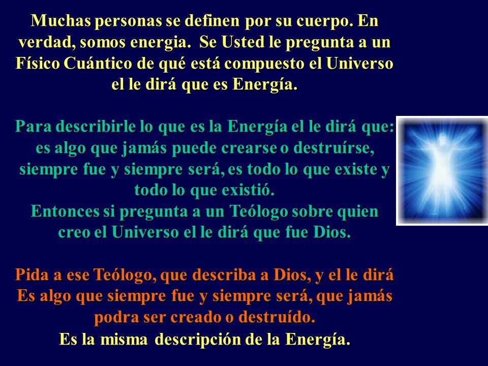 Todo en el Universo es Energía!